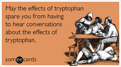 tryptophan-bored-dinner-thanksgiving-ecards-someecards